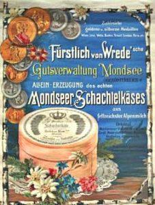Werbeplakat für Mondseer Käse um 1900 - Quelle: gemeinfrei